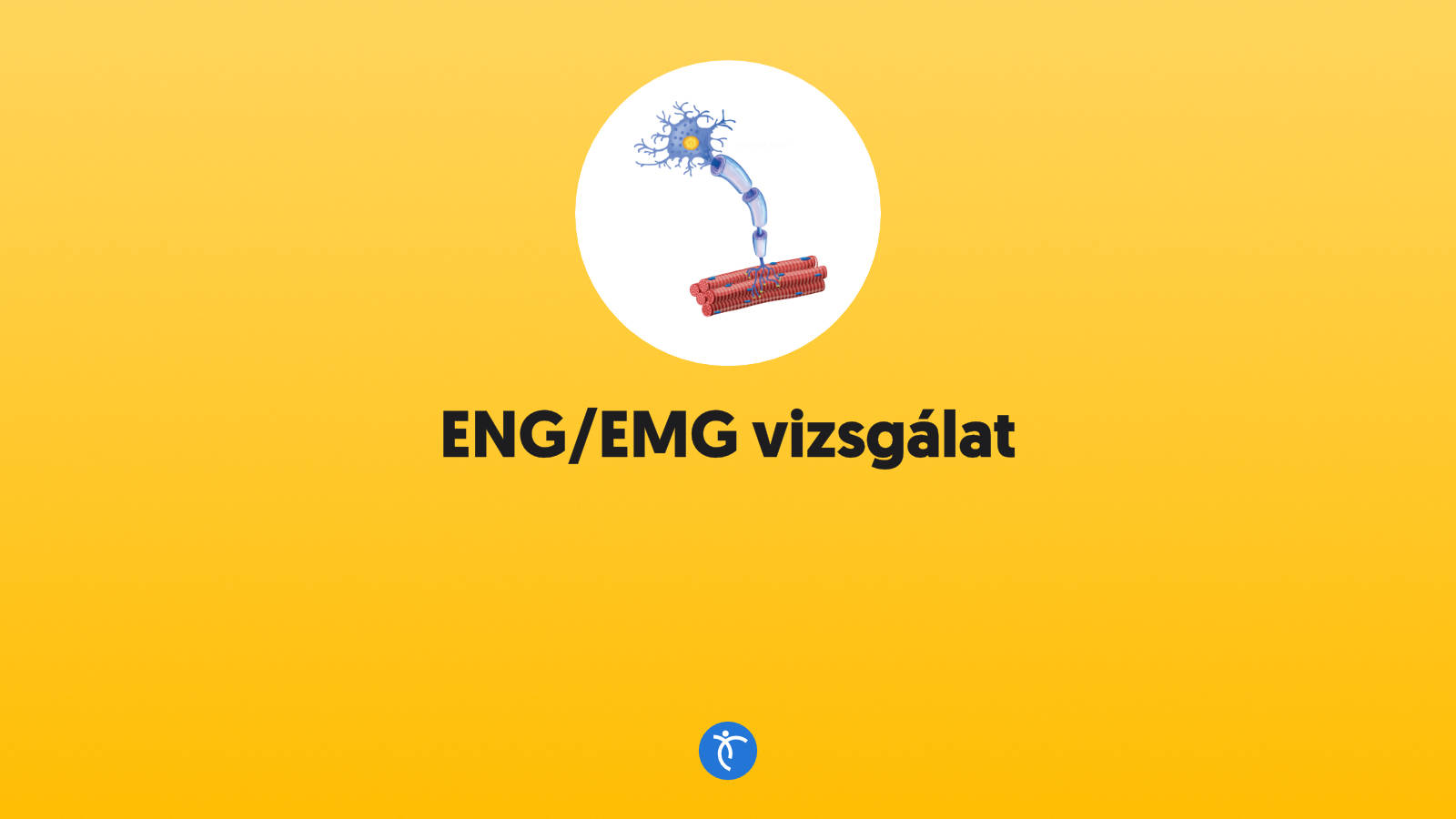 ENG/EMG vizsgálatok